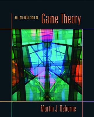An Introduction to Game Theory By Osborne, Martin J.