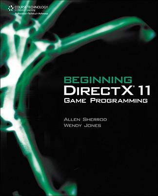Beginning Directx 11 Game Programming By Sherrod, Allen/ Jones, Wendy