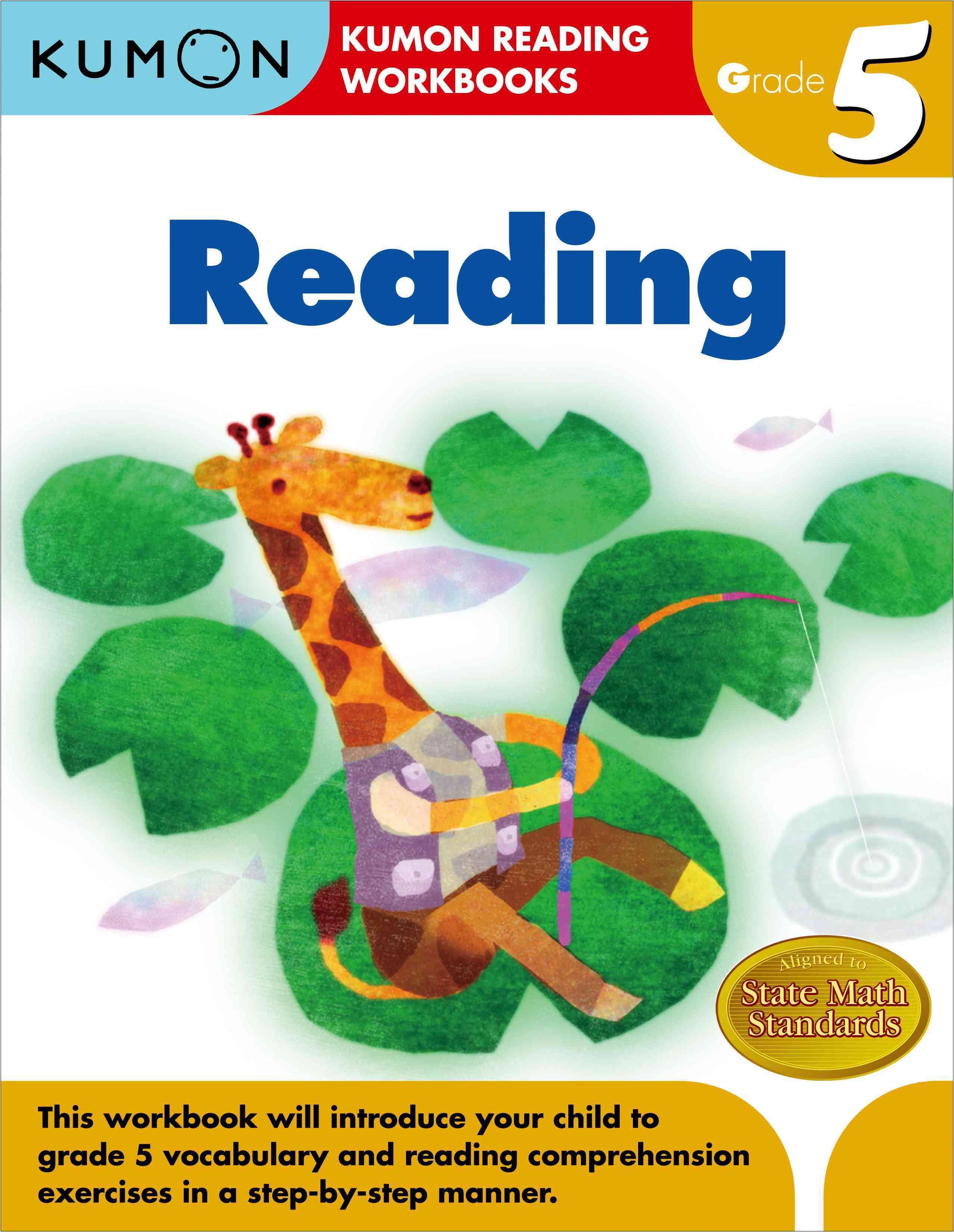 Reading Grade 5 By Kumon Pub. North America Ltd (COR)/ Namazue, Koji (ILT)/ Tashiro, Tomoko (ILT)/ Kekine, Yuki (ILT)/ Ogawa, Kohei (ILT)